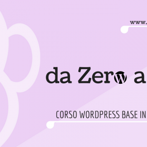 corso-base-wordpress-da-zero-a-web-enrica-michelon
