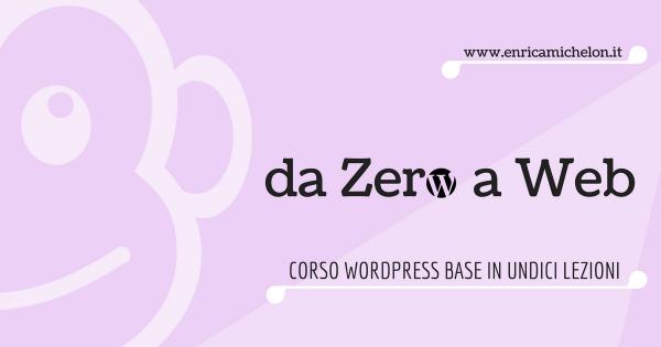 corso-base-wordpress-da-zero-a-web-enrica-michelon